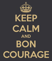 keep_calm_and_bon_courage.jpg