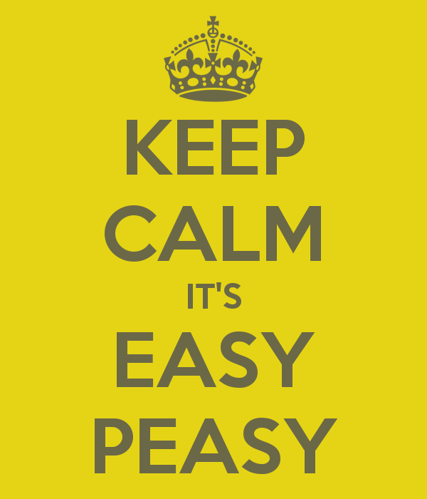 keep-calm-it-s-easy-peasy-2